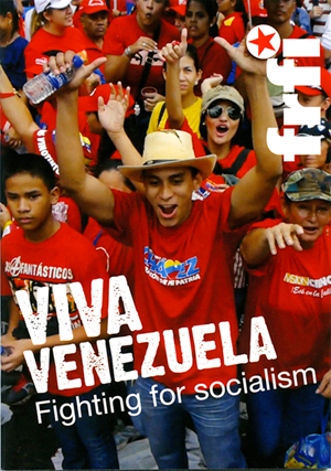 Viva Venezuela: Fighting for Socialism