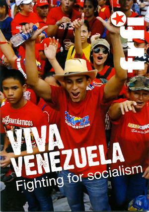 Viva Venezuela: Fighting for Socialism
